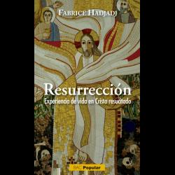 Resurrección - Experiencia de vida en Cristo resucitado